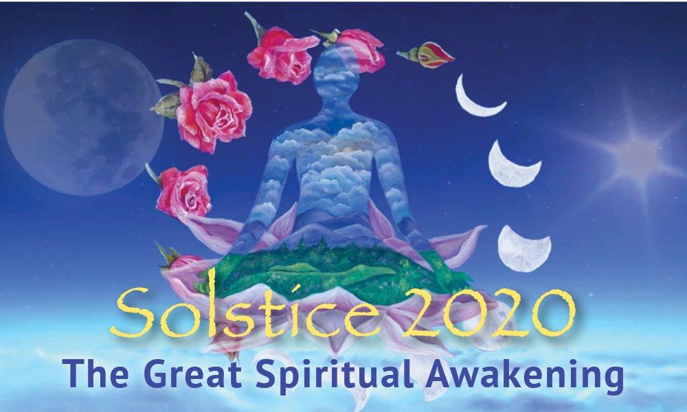 Solstice 2020—The Great Spiritual Awakening